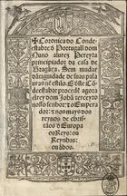 Coronica do Condeestabre d`Portugall dom Nuno alurez Perey ...