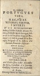 El Heroe Portugues: vida, haçañas, vitorias, virtud, i mue ...
