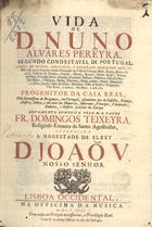 Vida de D. Nuno Álvares Pereyra, segundo Condestável de Po ...