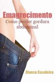 Emagrecimento - Como perder gordura abdominal