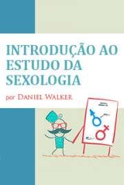 Introdução ao Estudo da Sexologia