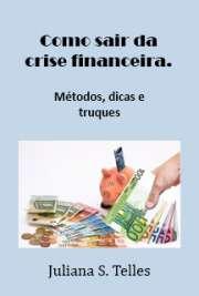Como sair da crise financeira