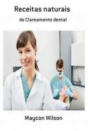 Receitas naturais de Clareamento dental
