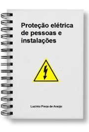 Proteção elétrica de pessoas e instalações