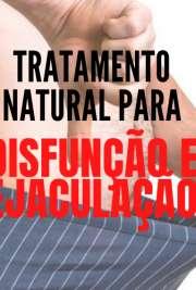 Tratamento natural para disfunção e ejac