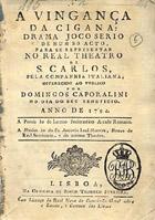 A vingança da cigana: drama joco serio de hum so acto, Lis ...