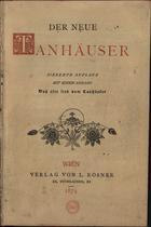 Der neue Tanhäuser: mit einem Anhang: das alte Lied vom Ta ...