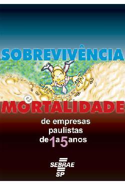 Sebrae - 1 A 5 Anos Mortalidade Empresas Paulistas 2002 2003[..]