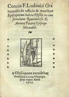Concio F. Ludouici Granatensis de officio & moribus ep ...