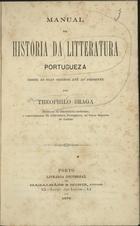 Manual da história da litteratura portugueza: desde as sua ...