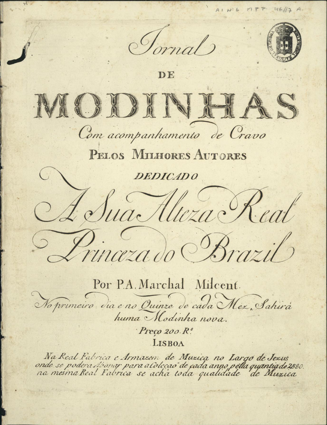 PORTUGAL,Marcos,1762-1830<br/>Duetto / del Signor Marcos Antonio. - Lisboa : P. A. Marchal e Milcent,[1792]. - Partitura (3 p.) ; 32 cm. - (Jornal de modinhas ; Ano I, Nº 7)