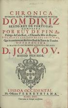 Chronica do... principe Dom Diniz sexto Rey de Portugal, L ...