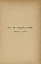 """Para os """"Indicios de oiro"""": poemas"""