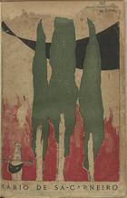 CARNEIRO,Mário de Sá,1890-1916<br/>Céu em fogo : oito novelas / de Mario de Sá-Carneiro. - Lisboa : Livraria Brazileira Monteiro & Comp.ª,1915. - 325 p., 3 f. ; 24 cm