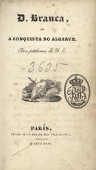 D. Branca ou a conquista do Algarve: obra posthuma de F. E ...