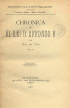 Chronica de El-Rey D. Affonso V, Lisboa, 1904