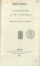 Discurso do sr. Deputado por Lisboa J. B. de Almeida Garre ...