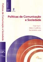 Políticas de Comunicação e Sociedade