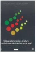 Políticas de Comunicação e da Cultura: contribuições acadê ...