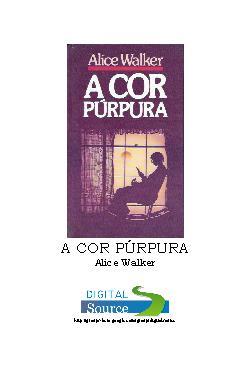 <font size=+0.1 >A Cor Purpura</font>