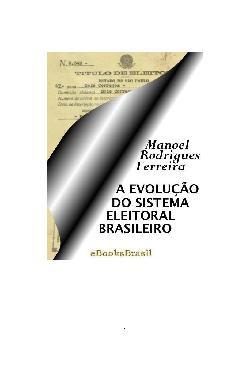 A Evolução do Sistema Eleitoral Brasileiro