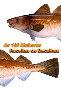 As 100 melhores recietas de Bacalhau