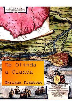 <font size=+0.1 >De Olinda a Olanda</font>