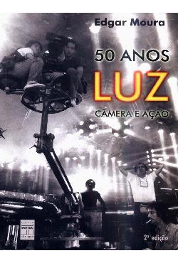 50 anos - Luz  camera e acao