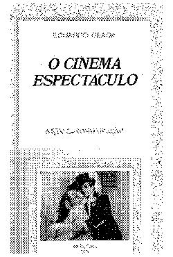 <font size=+0.1 >O cinema espectaculo</font>