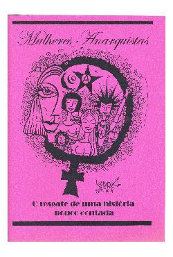 Mulheres Anarquistas - O Resgate de Uma História Pouco Con ...