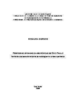 Periferias urbanas da metrópole de São Paulo: territórios da base da indústria da reciclagem no urbano periférico Faculdade de Filosofia, Letras e Ciências Humanas / Geografia Humana