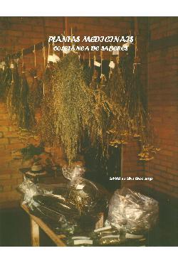 Plantas Medicinais - Coletânia de Saberes