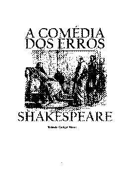 <font size=+0.1 >A comedia dos erros</font>