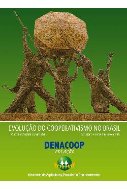 Evolução do cooperativismo no Brasil: DENACOOP em ação