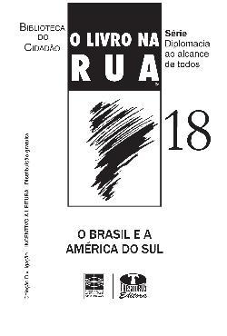 O livro na rua nº 18 - O Brasil e a América do Sul