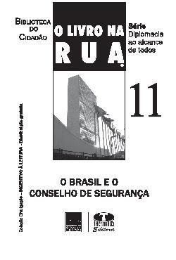 O livro na rua - o Brasil e o Conselho de Segurança