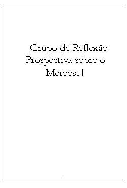Grupo de reflexão prospectiva sobre o Mercosul