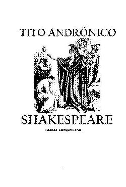 <font size=+0.1 >Tito Andrônico</font>