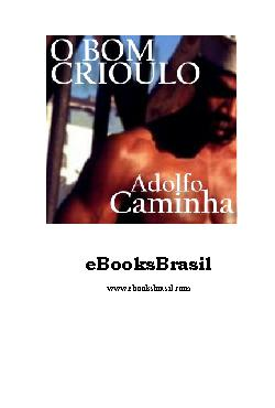 <font size=+0.1 >Bom Crioulo</font>