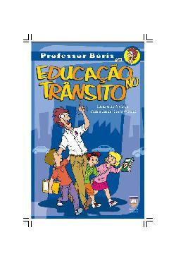 Professor Boris - Educação no Transito