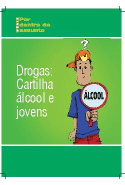 Drogas: cartilha álcool e jovens