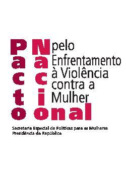 Pacto nacional pelo enfrentamento à violência contra a mu ...