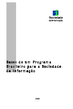 Bases de um programa brasileiro para a sociedade da inform ...