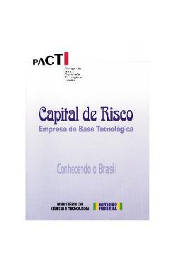 Capital de risco - empresa de base tecnológica - conhecend ...