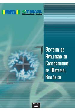 Sistema de avaliação de conformidade de material biológico