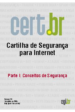 Cartilha de Segurança para Internet - Parte 01: Conceitos  ...