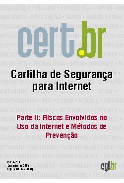 Cartilha de Segurança para Internet - Parte 02: Riscos Env ...