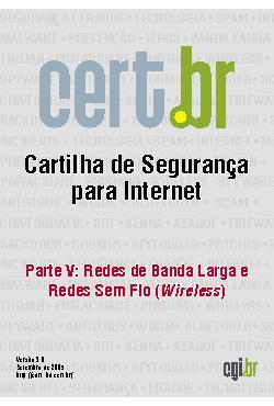 Cartilha de Segurança para Internet - Parte 05: Redes de b ...