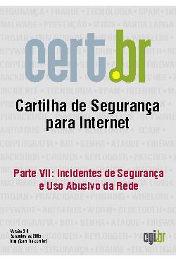 Cartilha de Segurança para Internet - Parte 07: Incidentes ...