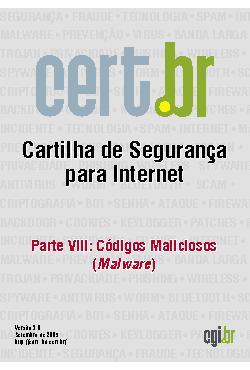 Cartilha de Segurança para Internet - Parte 08: Códigos Ma ...